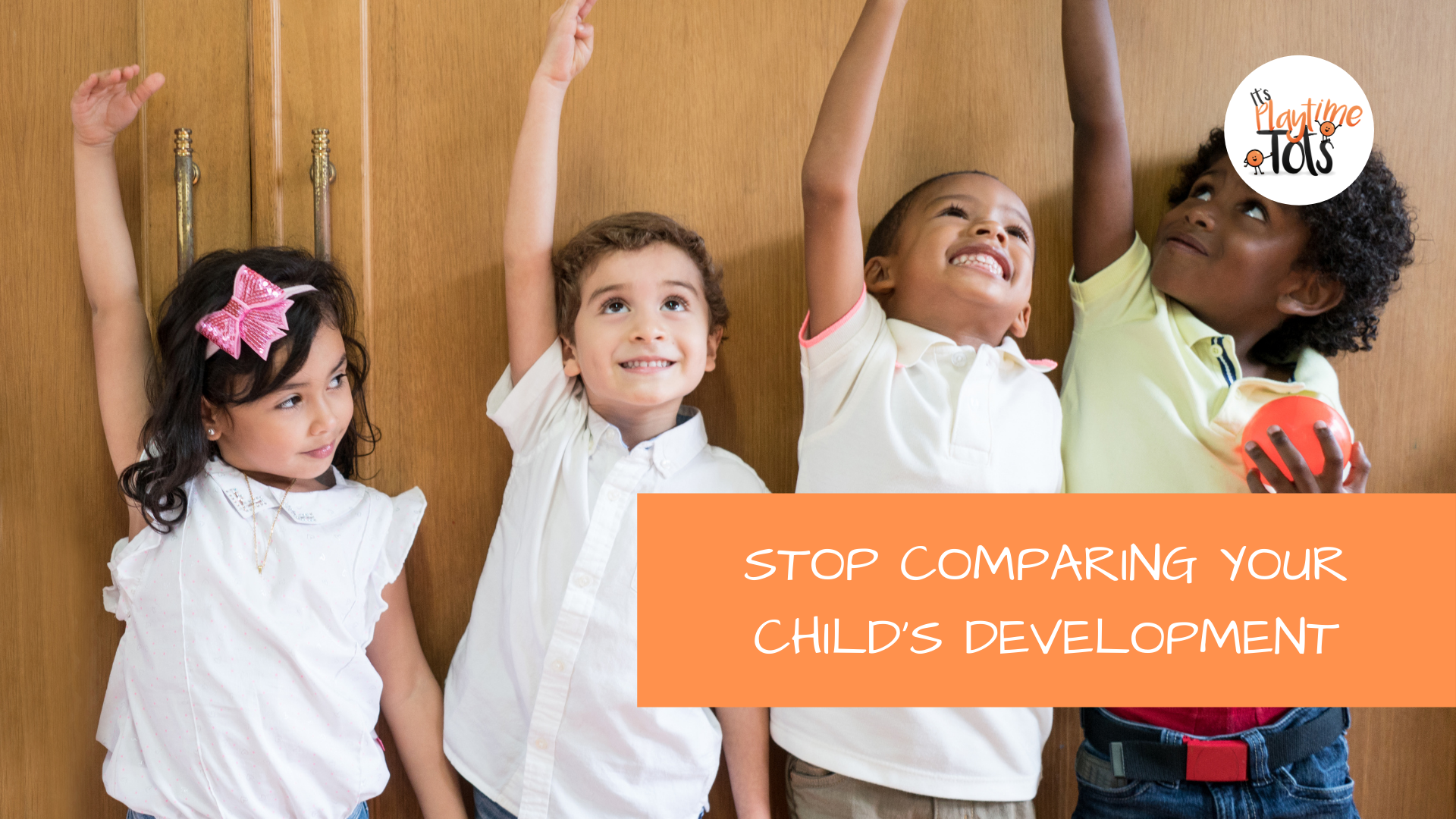 Stop Comparing Your Child's Development