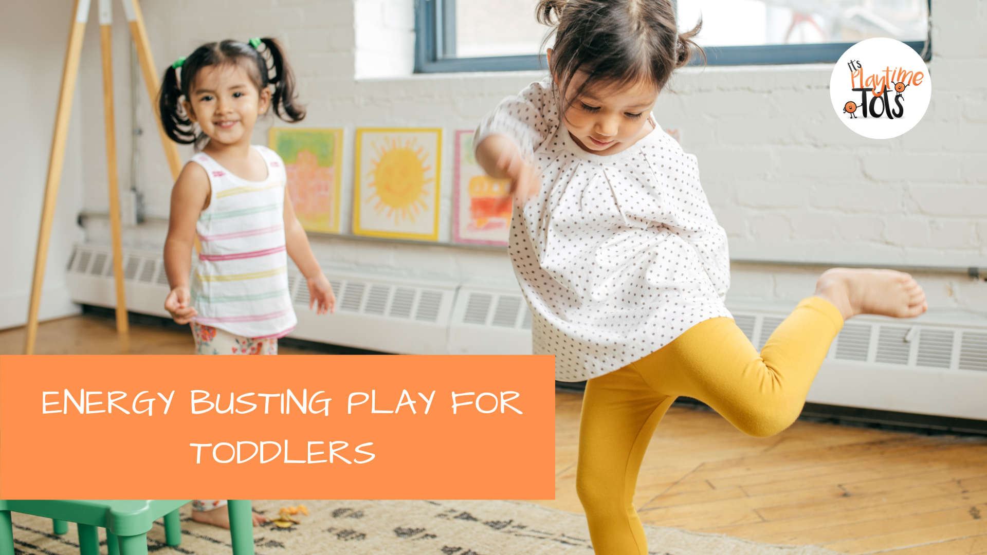 Energy Busting Play For Toddlers
