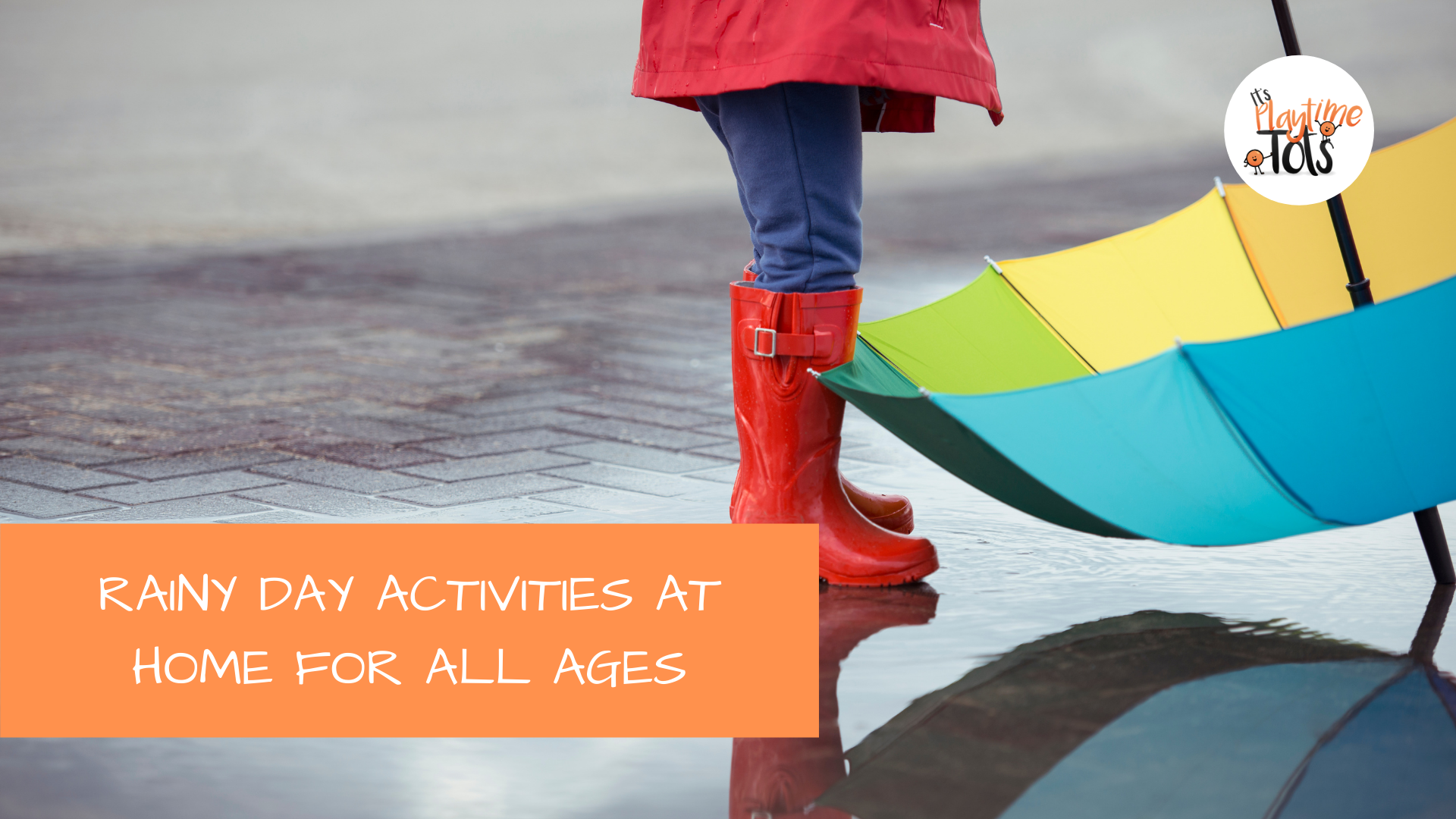 Rainy Day Activities At Home For All Ages