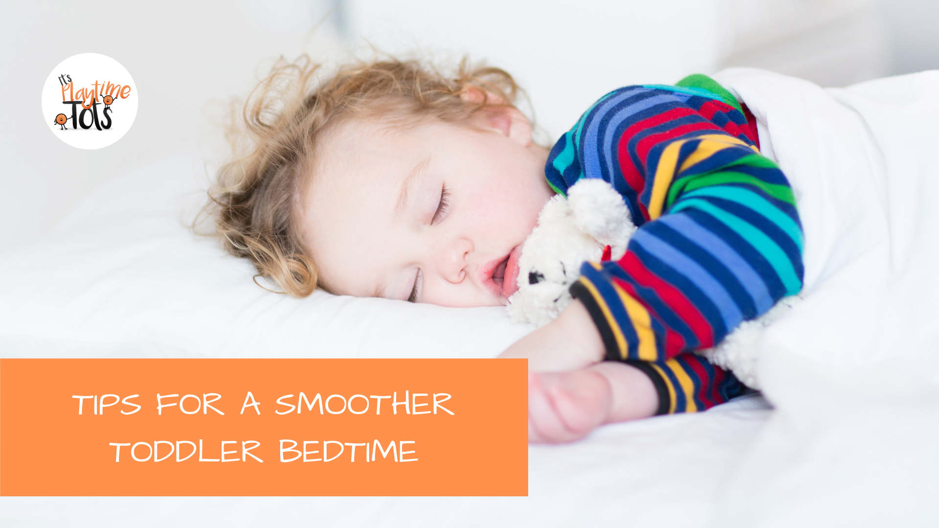 Tips For a Smoother Toddler Bedtime